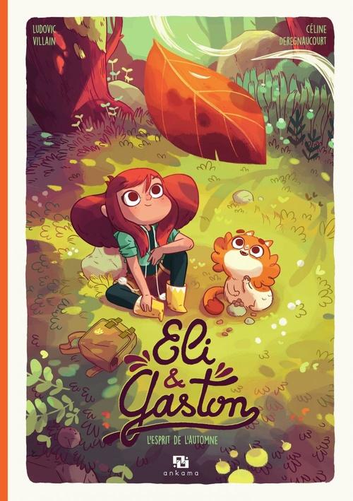Eli & Gaston t.1 ; l'esprit de l'automne