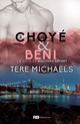 Choyé & béni  - Tere Michaels