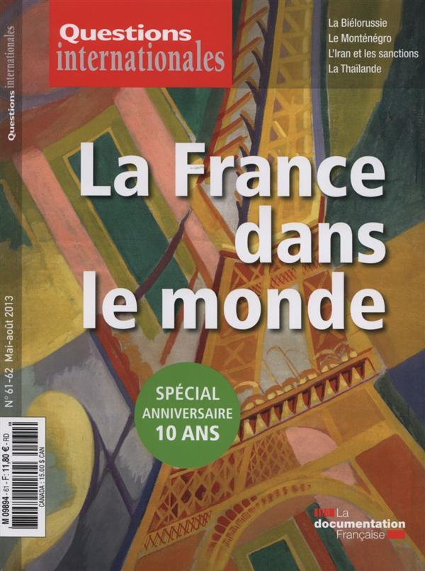 Revue questions internationales t.61; la france dans le monde