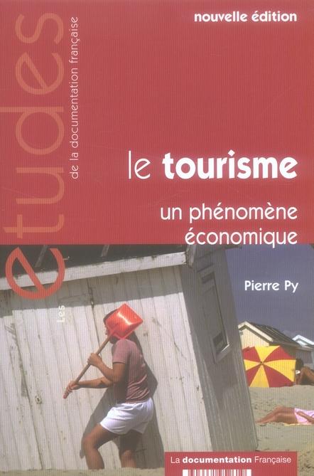 Le Tourisme ; Un Phenomene Economique