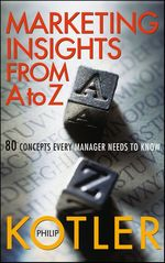 Vente Livre Numérique : Marketing Insights from A to Z  - Philip Kotler