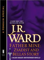 Vente EBooks : Father Mine: Zsadist and Bella's Story  - Ward J R