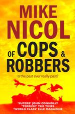 Vente Livre Numérique : Of Cops & Robbers  - Mike Nicol