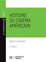 Vente Livre Numérique : Histoire du cinéma américain  - Brigitte Gauthier