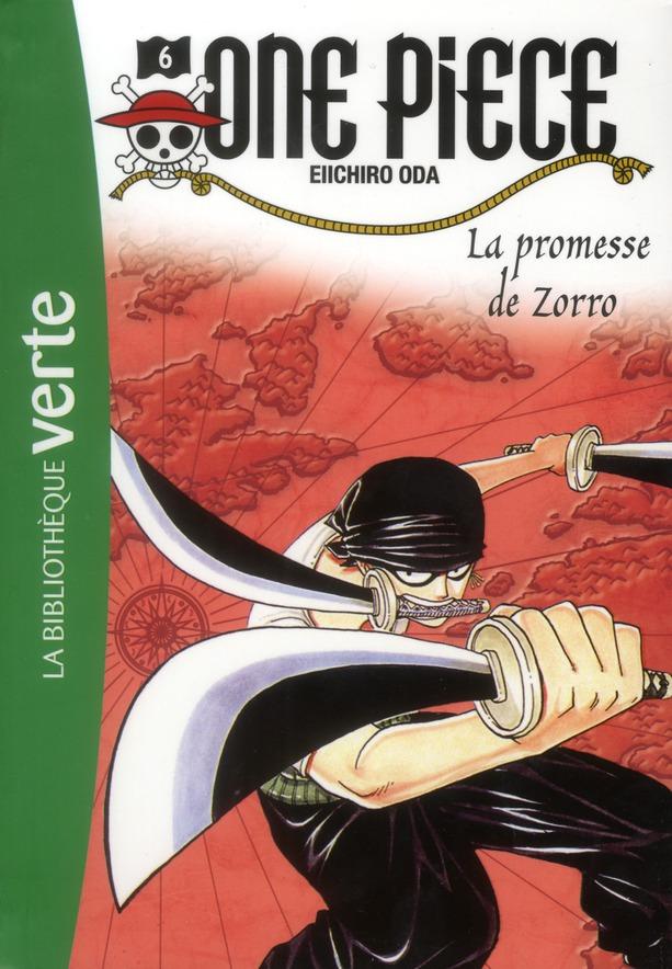 One Piece T.6 ; La Promesse De Zorro