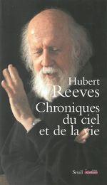 Vente Livre Numérique : Chroniques du ciel et de la vie  - Hubert Reeves