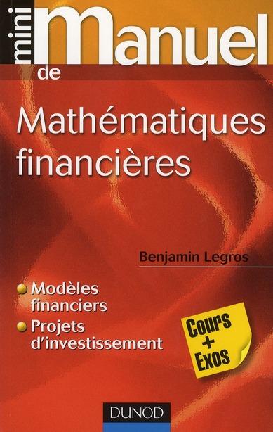 Mini Manuel; Mathematiques Financieres