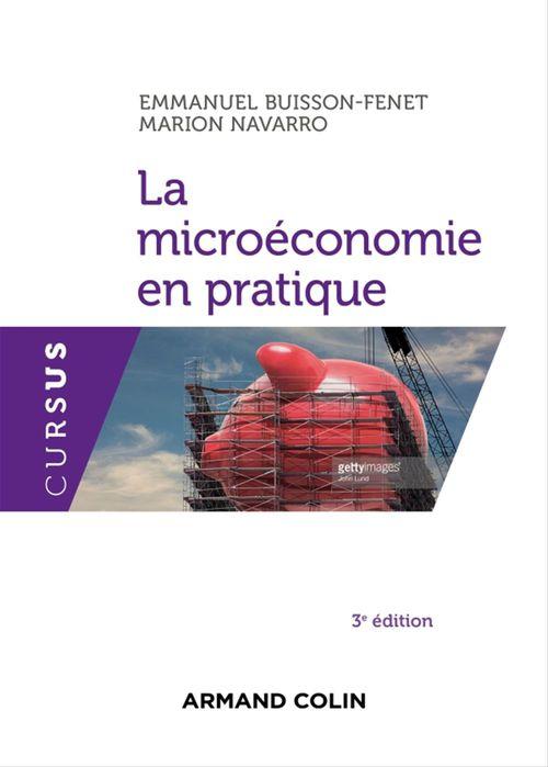 La microéconomie en pratique - 3e éd.