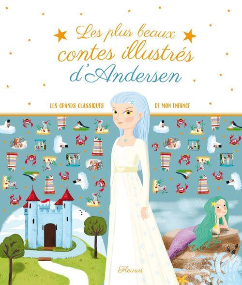 Les plus beaux contes illustrés ; d'Andersen