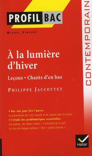 A La Lumiere D'Hiver, De Jacottet ; Terminale L