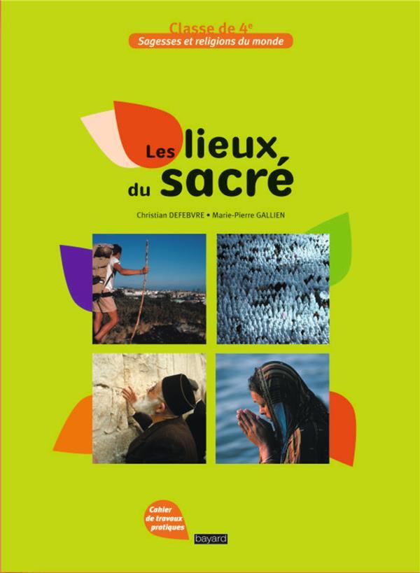 LES LIEUX DU SACRE  -  CLASSE DE 4EME