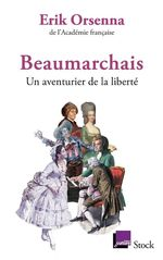 Vente Livre Numérique : Beaumarchais, un aventurier de la liberté  - Erik Orsenna