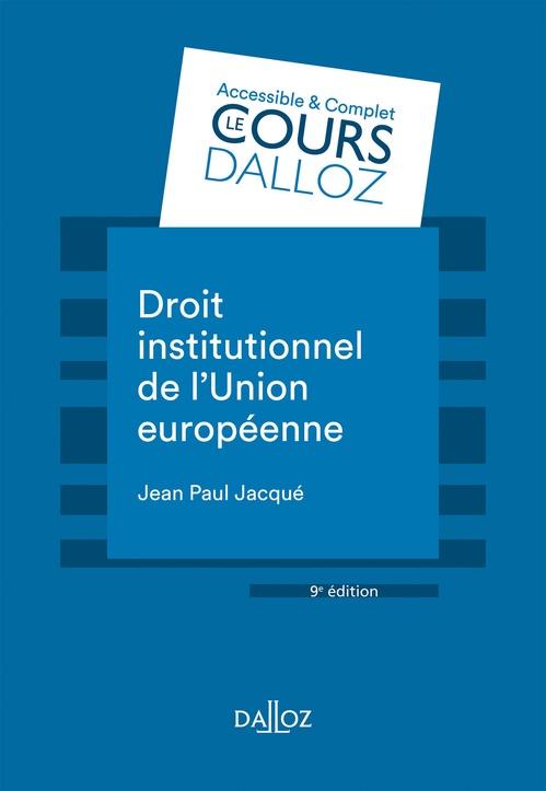 Droit institutionnel de l'Union européenne (9e édition)