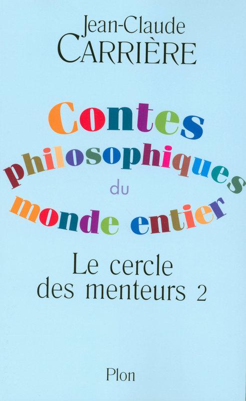 Le cercle des menteurs t.2 ; contes philosophiques du monde entier