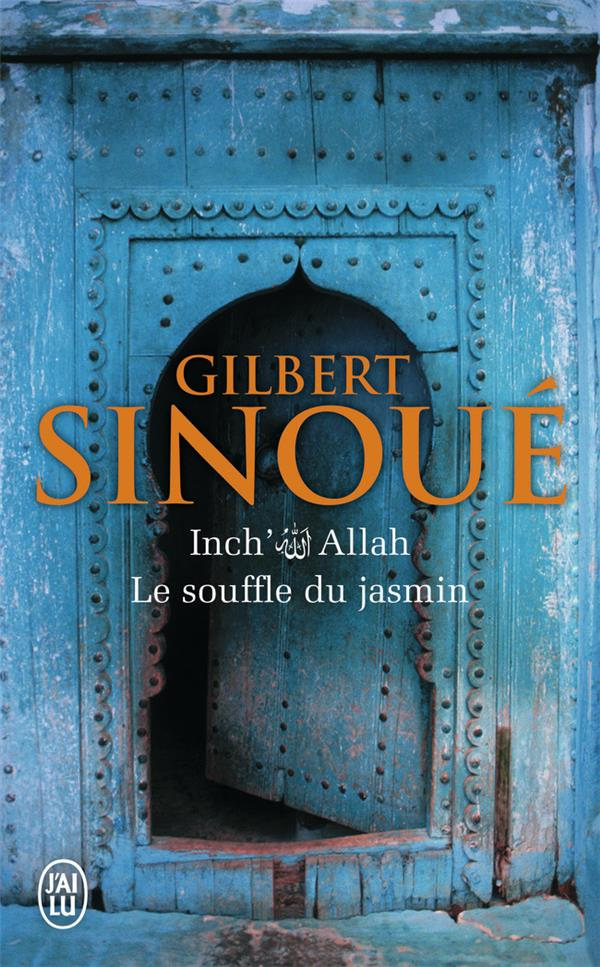 Inch'Allah T.1 ; le souffle du jasmin