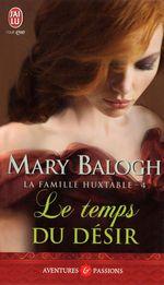 Vente Livre Numérique : La famille Huxtable (Tome 4) - Le temps du désir  - Mary Balogh