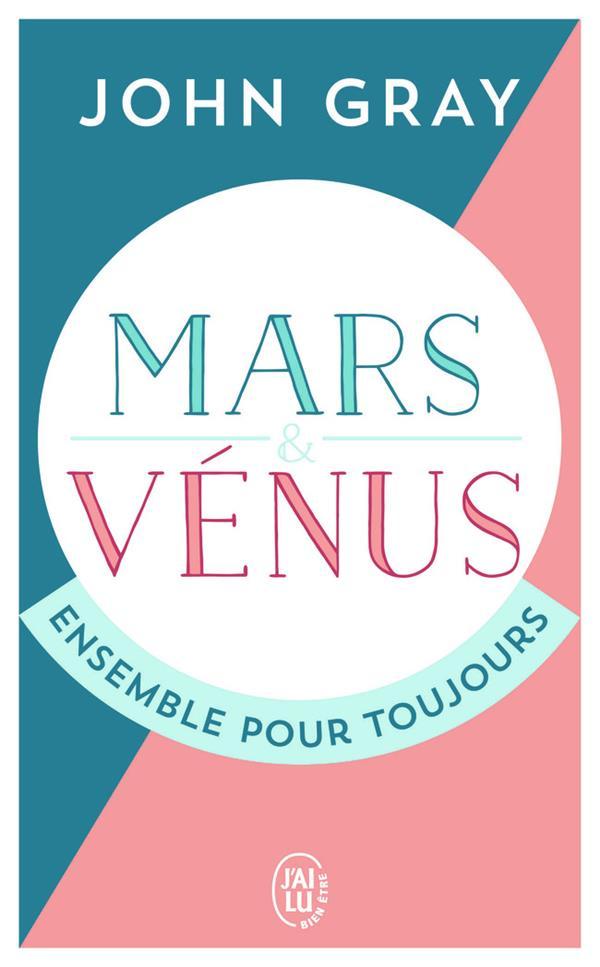 Mars et Vénus, ensemble pour toujours