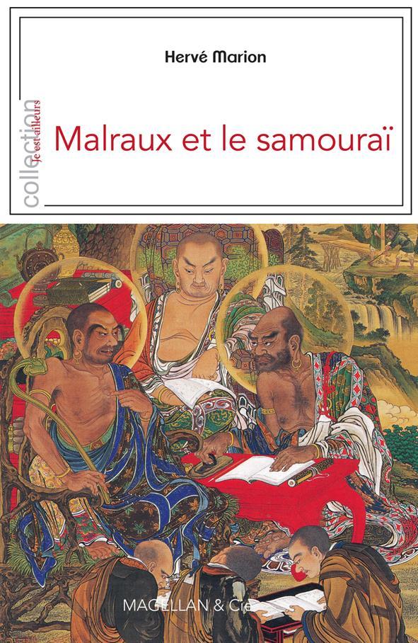 MALRAUX ET LE SAMOURAI