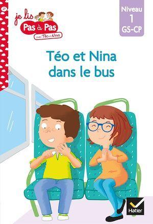 Téo et Nina GS-CP Niveau 1 - Téo et Nina dans le bus