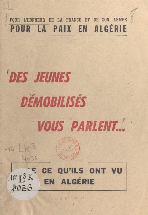 Pour l'honneur de la France et de son armée, pour la paix en Algérie