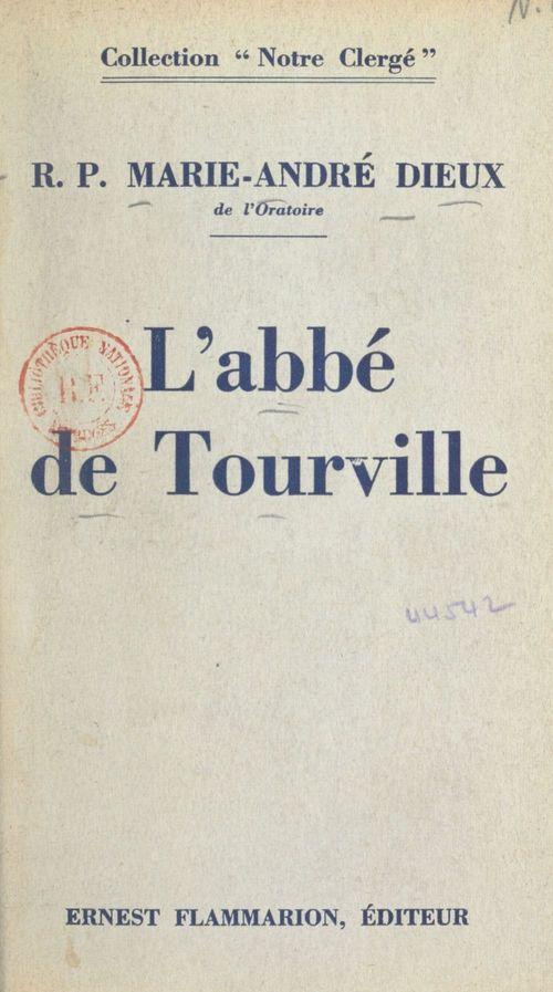 L'abbé de Tourville, 1842-1903