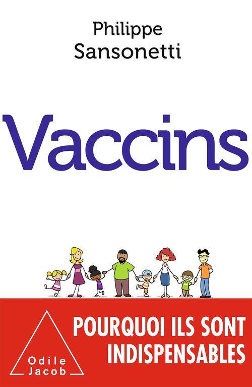 Vaccins ; pourquoi ils sont indispensables