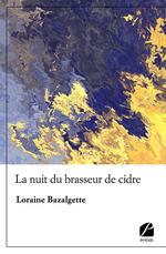 La nuit du brasseur de cidre  - Loraine Bazalgette