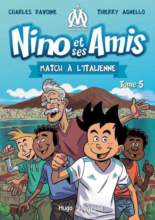 Nino et ses amis - tome 5 Match à l'italienne