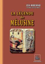 Vente Livre Numérique : La Légende de Mélusine  - Jean Marchand
