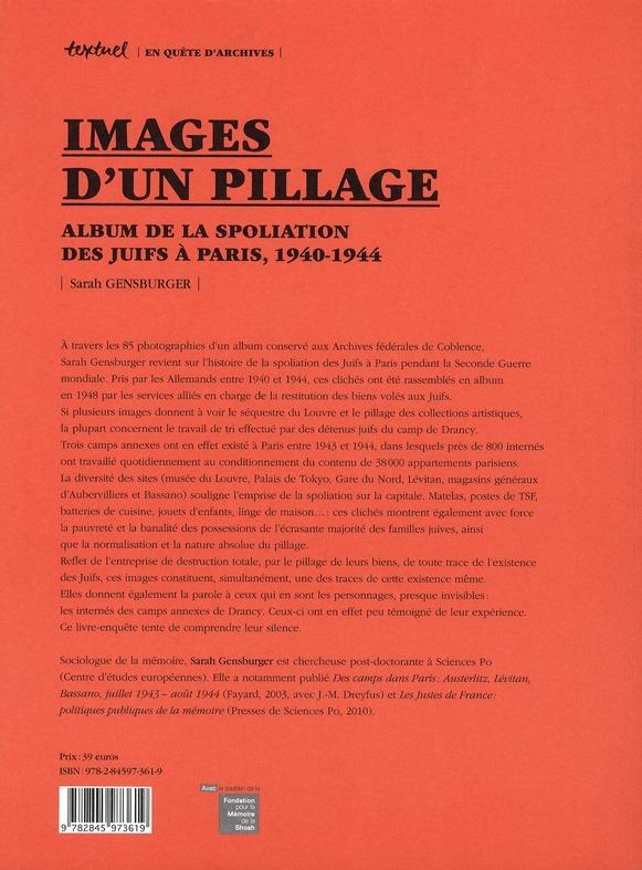 Images d'un pillage ; albums de la spoliation des juifs à Paris, 1940-1944