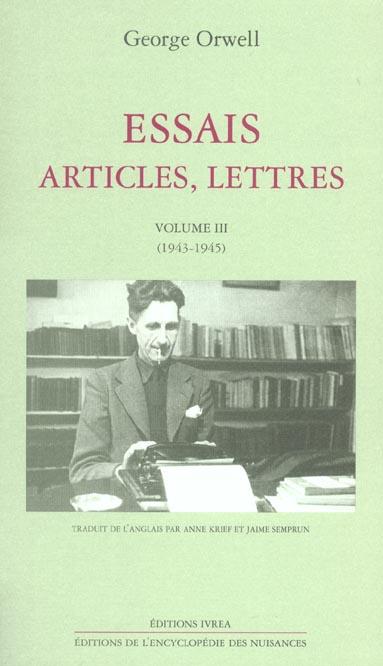 ESSAIS, ARTICLES, LETTRES T. 3 - (1943-1945)