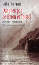 Vente Livre Numérique : Dans les pas de Byron et Tolstoï  - Mikhaïl Chichkine
