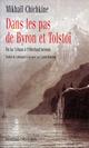 Dans les pas de Byron et Tolstoï ; du lac Léman à l'Oberland bernois