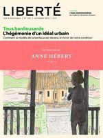 Liberté 301 - Rétroviseur - Anne Hébert hors les murs  - Suzanne Jacob - Robert Lalonde - JULIEN LEFORT-FAVREAU - Rosalie Lavoie - Alexie Morin