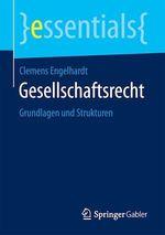Gesellschaftsrecht  - Clemens Engelhardt