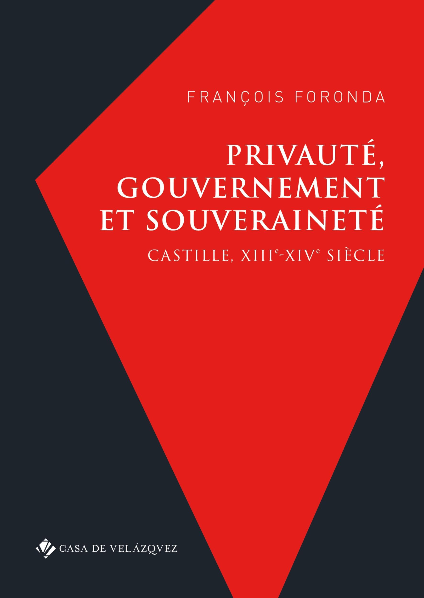 Privauté, gouvernement et souveraineté  - François Foronda