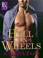 Hell on Wheels  - Karen Leabo