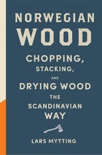 Norwegian Wood  - Lars Mytting