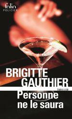 Vente Livre Numérique : Personne ne le saura  - Brigitte Gauthier