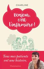 Vente EBooks : Bonjour, c'est l'infirmière !  - Charline