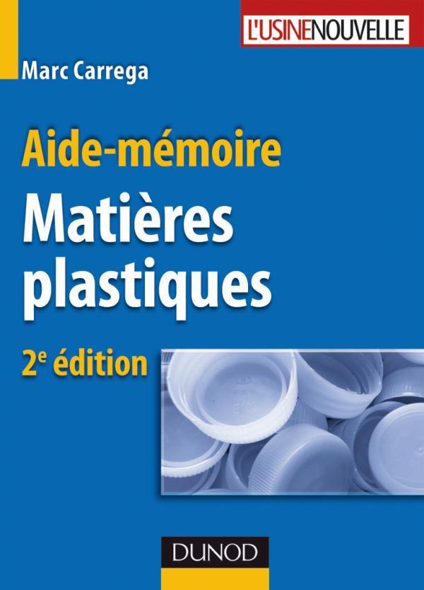 Aide-Memoire - Matieres Plastiques - 2eme Edition