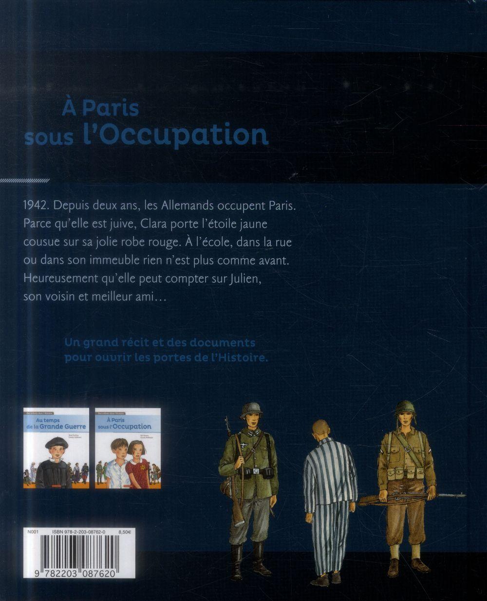 des enfants dans l'histoire t.2 ; à Paris sous l'Occupation