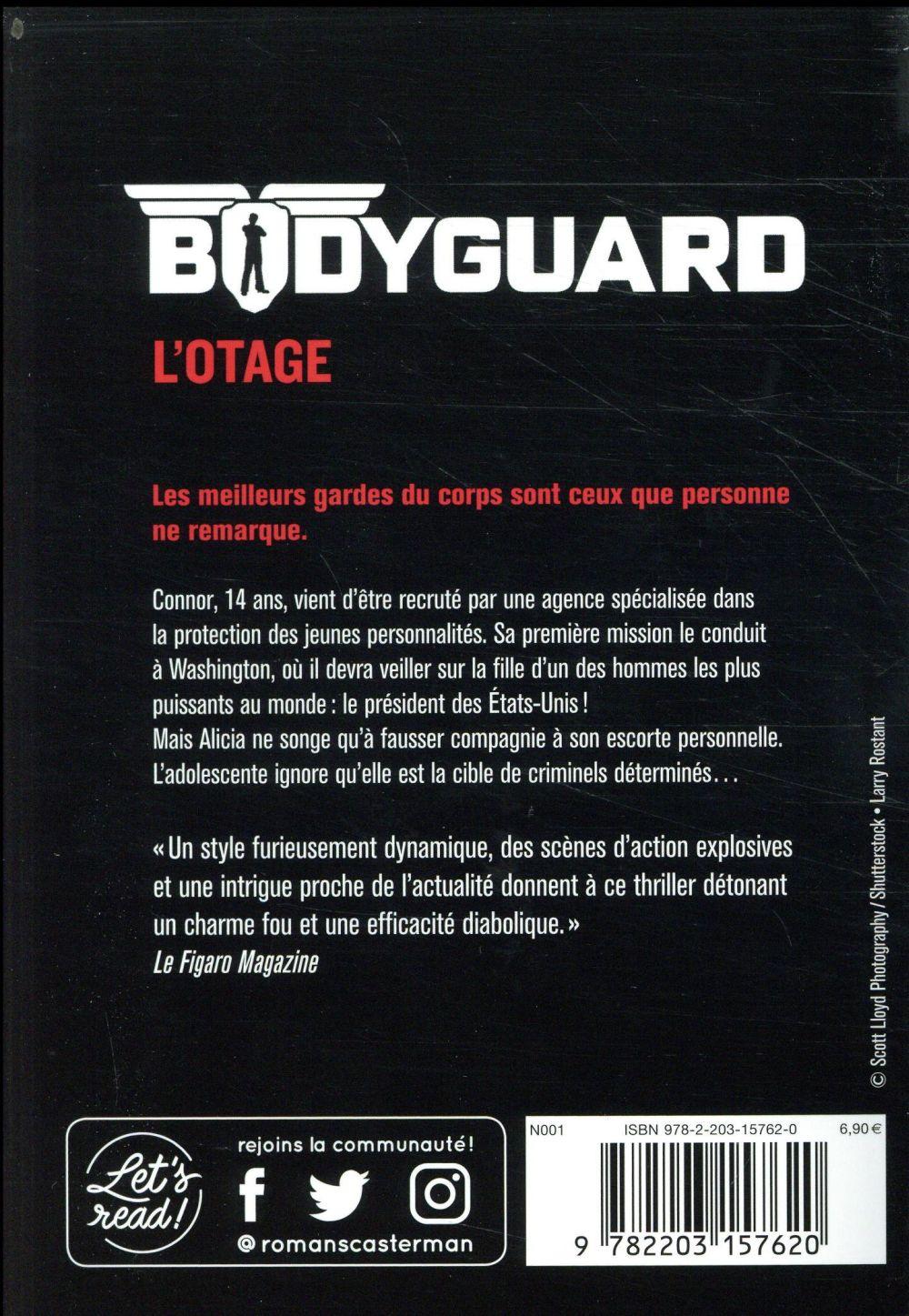 Bodyguard T.1 ; l'otage