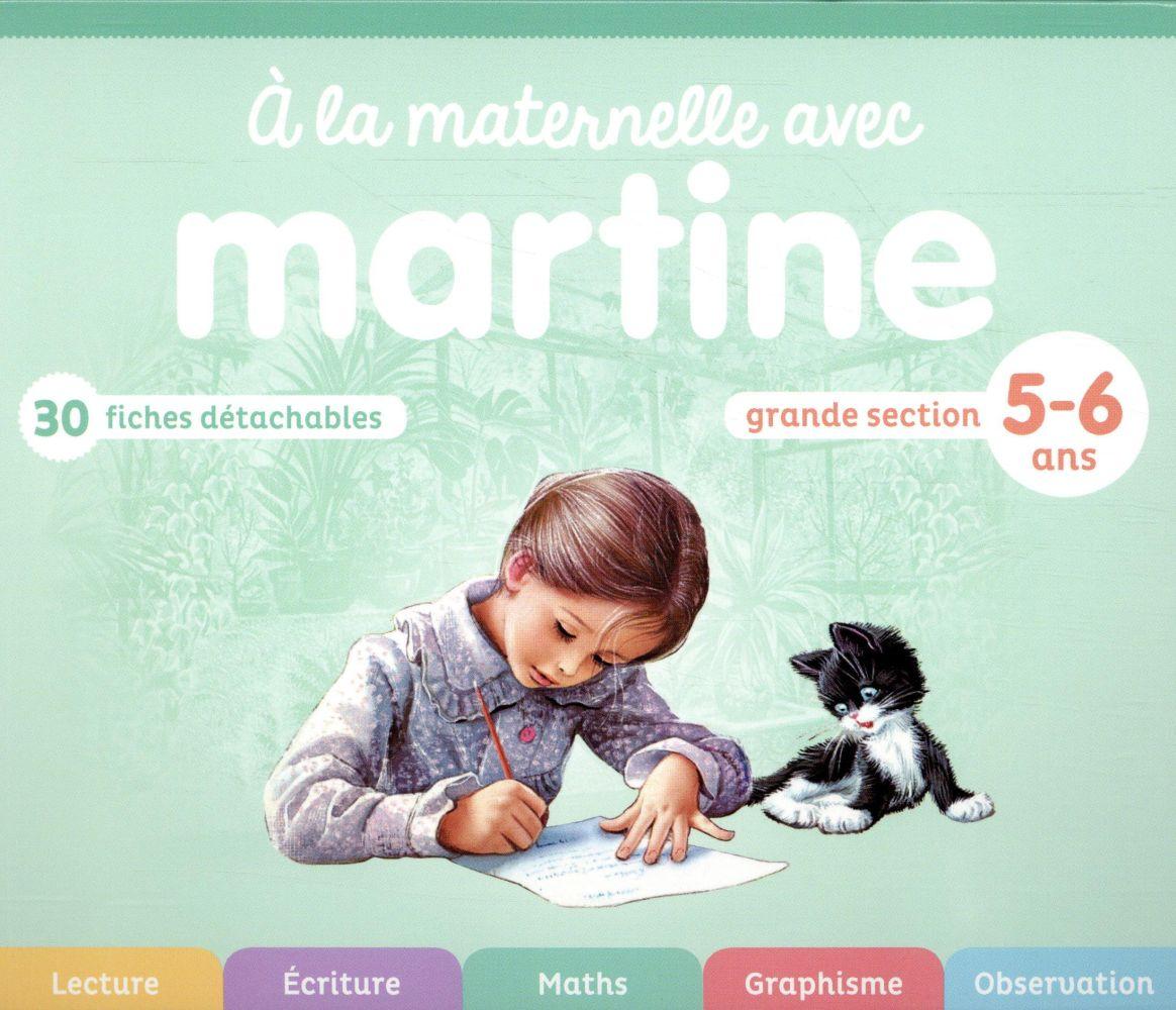 Martine ; à la maternelle avec Martine ; grande section, 5-6 ans