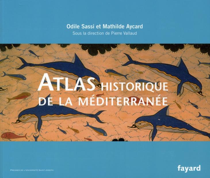 Atlas Historique De La Mediterranee
