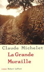 Vente EBooks : La Grande muraille  - Claude Michelet