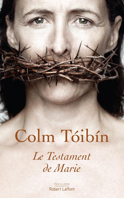 Le Testament de Marie  - Colm Toibin