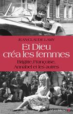 Vente EBooks : Et Dieu créa les femmes  - Jean-Claude Lamy
