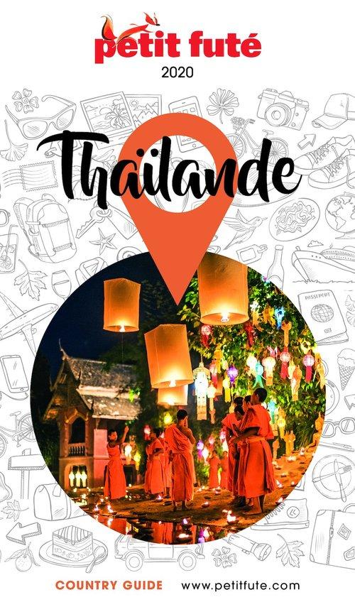 GUIDE PETIT FUTE ; COUNTRY GUIDE ; Thailande (édition 2020)