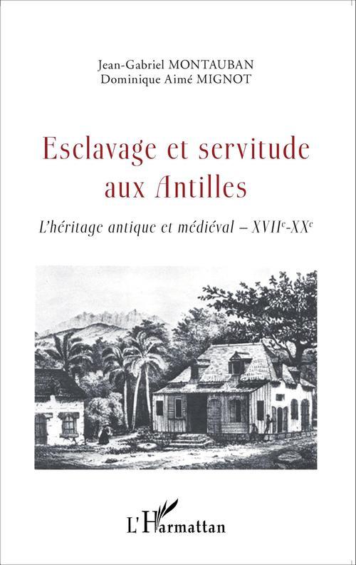 Esclavage et servitude aux Antilles